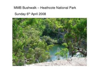 MMB Bushwalk – Heathcote National Park