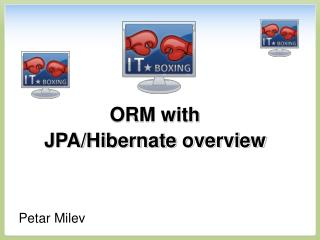 ORM with JPA/Hibernate overview