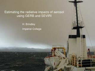 Estimating the radiative impacts of aerosol using GERB and SEVIRI