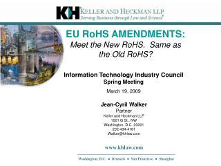 EU RoHS AMENDMENTS: Meet the New RoHS.  Same as the Old RoHS?