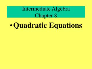 Intermediate Algebra Chapter 8