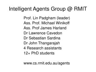 Intelligent Agents Group @ RMIT