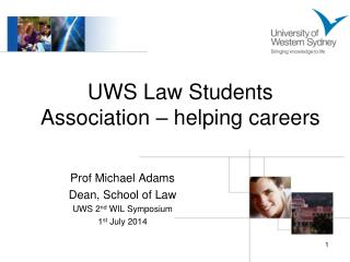UWS Law Students Association – helping careers