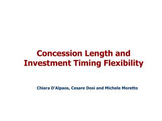 Concession Length and Investment Timing Flexibility
