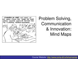Problem Solving,  Communication  & Innovation:  Mind Maps
