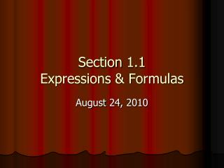 Section 1.1 Expressions & Formulas