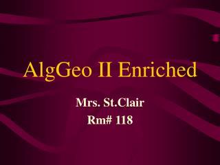 AlgGeo II Enriched