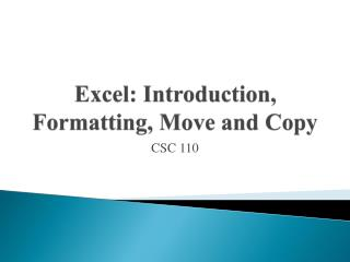 Excel: Introduction, Formatting, Move and Copy
