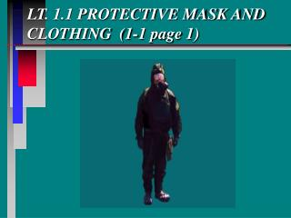 LT. 1.1 PROTECTIVE MASK AND CLOTHING  (1-1 page 1)