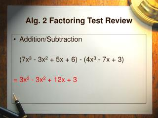 Alg. 2 Factoring Test Review