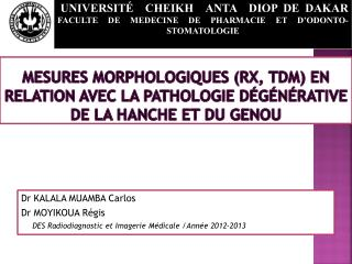 Dr KALALA MUAMBA Carlos Dr MOYIKOUA Régis