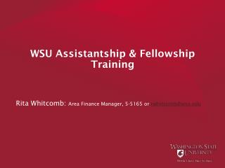 WSU Assistantship & Fellowship Training