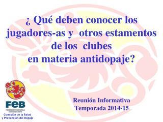 ¿ Qué deben conocer los jugadores-as y  otros estamentos de los  clubes   en materia antidopaje?