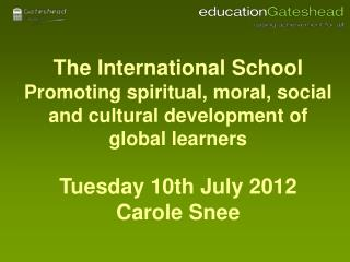 Spiritual, Moral, Social  and Cultural development  � The Ofsted viewpoint
