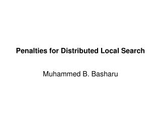 Penalties for Distributed Local Search