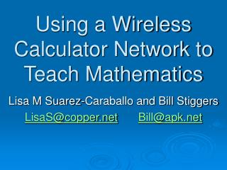 Using a Wireless Calculator Network to Teach Mathematics