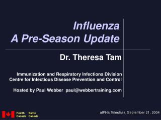 Influenza A Pre-Season Update
