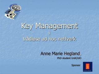 Key Management i tr�dl�se ad hoc nettverk