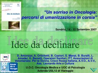 """""""Un sorriso in Oncologia: percorsi di umanizzazione in corsia"""""""