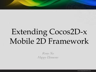 Extending Cocos2D-x Mobile 2D Framework