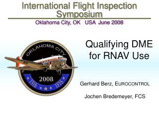 Qualifying DME for RNAV Use