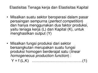Elastisitas Tenaga kerja dan Elastisitas Kapital