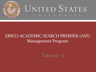 EBSCO ACADEMIC SEARCH PREMIER (ASP) Management Program