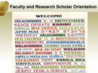 Faculty and Research Scholar Orientation