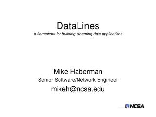 DataLines a framework for building steaming data applications