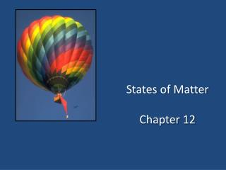 States of Matter Chapter 12
