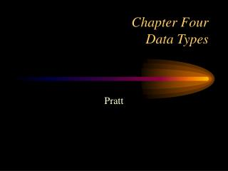 Chapter Four  Data Types