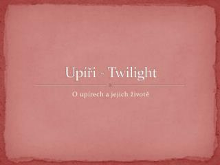 Upíři - Twilight
