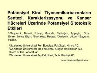 1 Gaziantep  Üniversitesi Fen Edebiyat Fakültesi, Kimya AD.