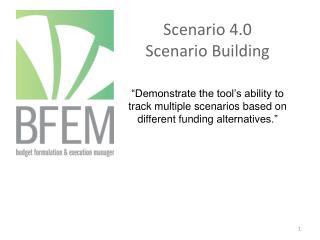 Scenario 4.0 Scenario Building