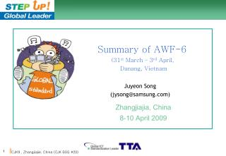 Summary of AWF-6  (31 st  March – 3 rd  April,  Danang, Vietnam