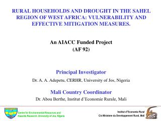 RURAL HOUSEHOLDS AND DROUGHT IN THE SAHEL REGION OF WEST AFRICA: VULNERABILITY AND EFFECTIVE MITIGATION MEASURES.