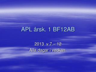 APL årsk. 1 BF12AB