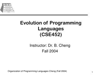 Evolution of Programming Languages (CSE452)