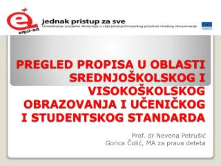 Prof .  dr  Nevena Petrušić Goric a Čolić, MA za prava deteta