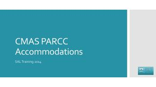 CMAS PARCC Accommodations