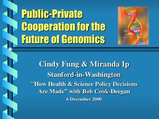 Public-Private Cooperation for the Future of Genomics