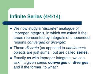 Infinite Series (4/4/14)