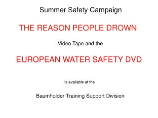 Summer Safety Campaign