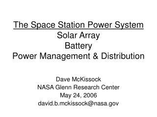 The Space Station Power System Solar Array Battery Power Management & Distribution