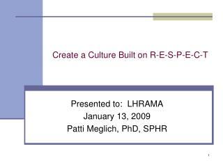 Create a Culture Built on R-E-S-P-E-C-T