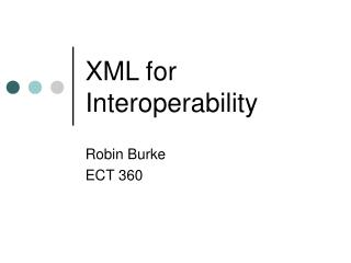 XML for Interoperability
