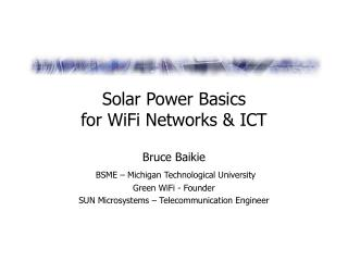 Solar Power Basics for WiFi Networks & ICT