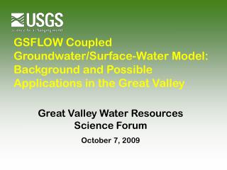 Great Valley Water Resources Science Forum October 7, 2009