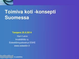 Toimiva koti -konsepti Suomessa