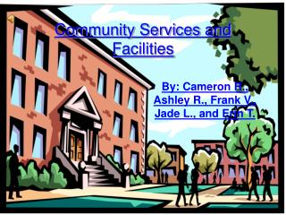 Community Services and Facilities